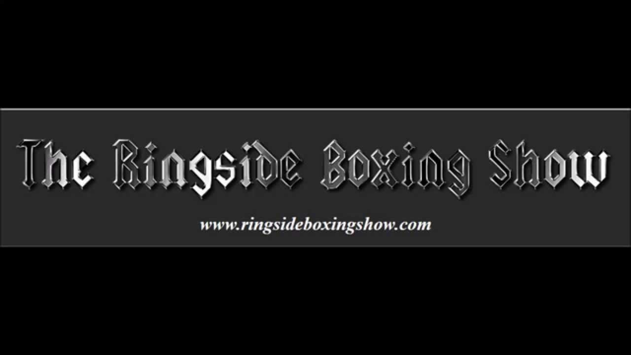 The Ringside Boxing Show