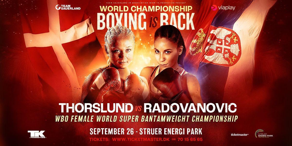 Dina Thorslund defends her WBO World Super Bantamweight Title against former World Champion Nina Radovanovic